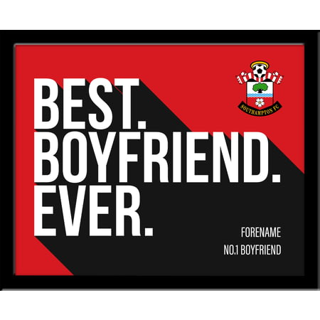 Personalised Southampton Best Boyfriend Ever 10x8 Photo Framed