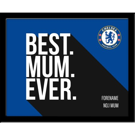 Personalised Chelsea FC Best Mum Ever 10x8 Photo Framed