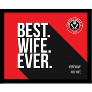 Personalised Sheffield United Best Wife Ever 10x8 Photo Framed