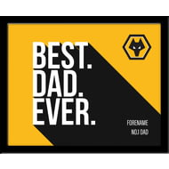Personalised Wolves FC Best Dad Ever 10x8 Photo Framed