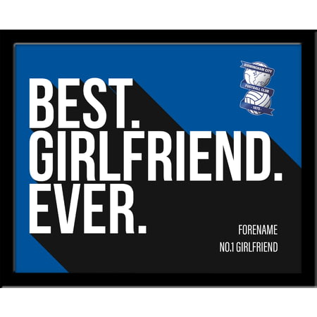 Personalised Birmingham City Best Girlfriend Ever 10x8 Photo Framed