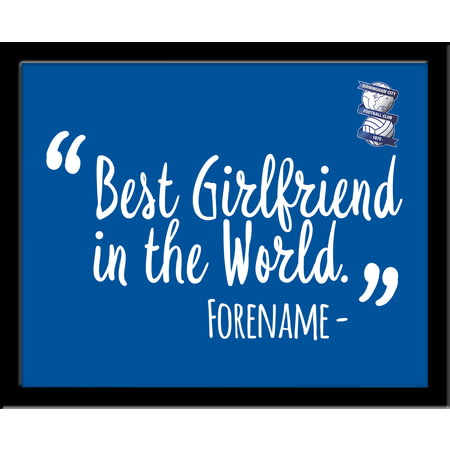 Personalised Birmingham City Best Girlfriend In The World 10x8 Photo Framed