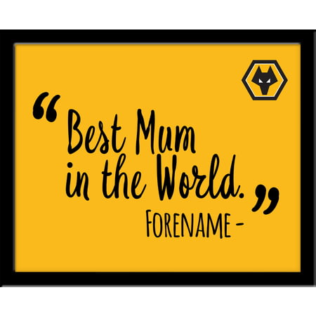 Personalised Wolves FC Best Mum In The World 10x8 Photo Framed