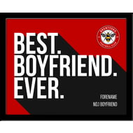 Personalised Brentford Best Boyfriend Ever 10x8 Photo Framed