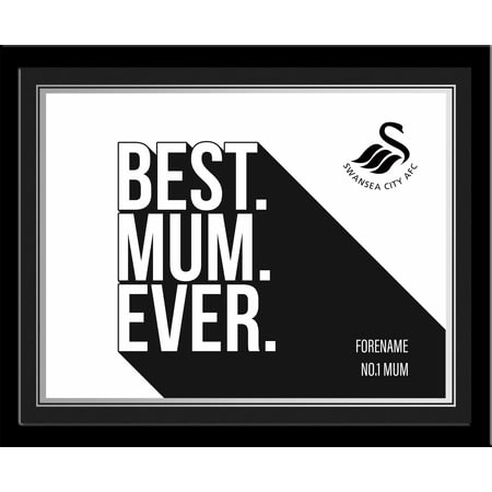 Personalised Swansea City Best Mum Ever 10x8 Photo Framed