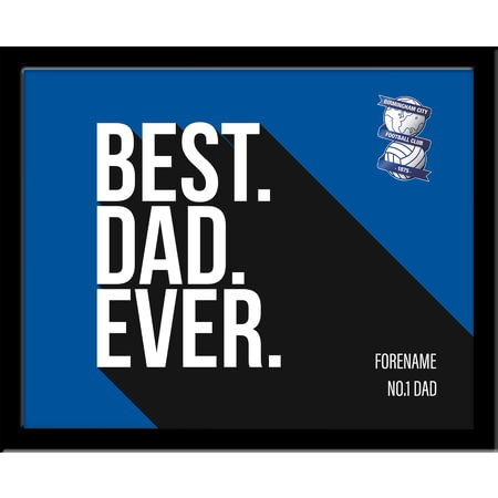 Personalised Birmingham City Best Dad Ever 10x8 Photo Framed