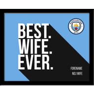 Personalised Manchester City FC Best Wife Ever 10x8 Photo Framed