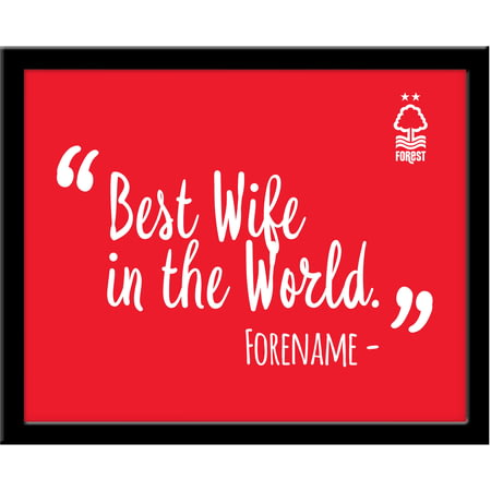 Personalised Nottingham Forest Best Wife In The World 10x8 Photo Framed