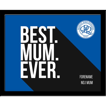Personalised Queens Park Rangers Best Mum Ever 10x8 Photo Framed