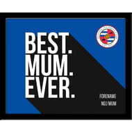 Personalised Reading Best Mum Ever 10x8 Photo Framed
