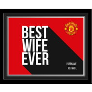 Personalised Manchester United Best Wife Ever 10x8 Photo Framed