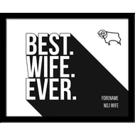 Personalised Derby County Best Wife Ever 10x8 Photo Framed