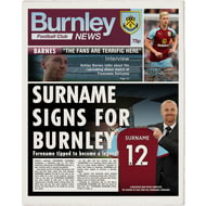 Personalised Burnley FC Spoof Newspaper Single Page Print