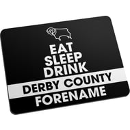 Personalised Derby County Eat Sleep Drink Mouse Mat