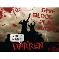 Personalised Give Blood, Play Rugby Poster