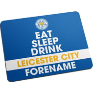 Personalised Leicester City FC Eat Sleep Drink Mouse Mat