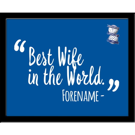 Personalised Birmingham City Best Wife In The World 10x8 Photo Framed