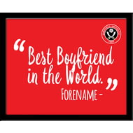 Personalised Sheffield United Best Boyfriend In The World 10x8 Photo Framed