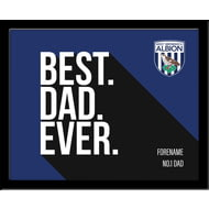 Personalised West Bromwich Albion Best Dad Ever 10x8 Photo Framed
