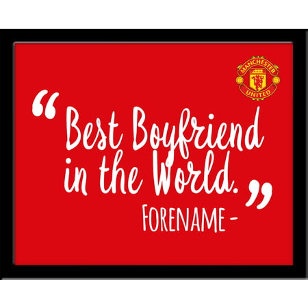 Personalised Manchester United Best Boyfriend In The World 10x8 Photo Framed