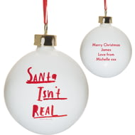 Personalised HotchPotch Santa Isn't Real Ceramic Christmas Tree Bauble