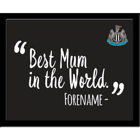 Personalised Newcastle United Best Mum In The World 10x8 Photo Framed