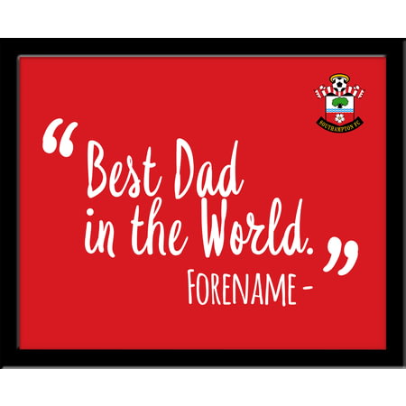 Personalised Southampton Best Dad In The World 10x8 Photo Framed