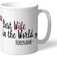 Personalised Burnley Best Wife In The World Mug