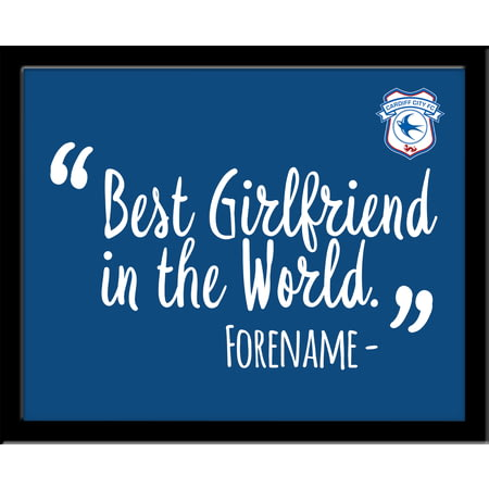 Personalised Cardiff City Best Girlfriend In The World 10x8 Photo Framed