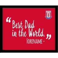 Personalised Stoke City Best Dad In The World 10x8 Photo Framed