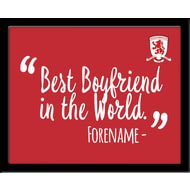 Personalised Middlesbrough Best Boyfriend In The World 10x8 Photo Framed