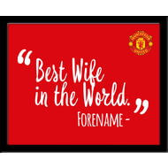 Personalised Manchester United Best Wife In The World 10x8 Photo Framed