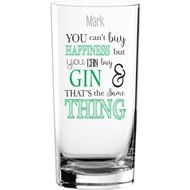Personalised Can't Buy Happiness... Gin Glass